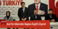 Acer'ler Ailesinden Başkan Akgül'e Ziyaret