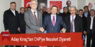 Aday Kıraç'tan CHP'ye Nezaket Ziyareti