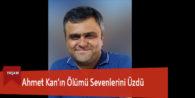 Ahmet Kan'ın Ölümü Sevenlerini Üzdü