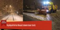 Büyükşehir'in Kar Mesaisi Sabaha Kadar Sürdü