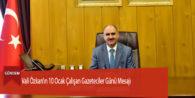 Vali Özkan'ın 10 Ocak Çalışan Gazeteciler Günü Mesajı