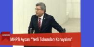"""MHP'li Aycan """"Yerli Tohumları Koruyalım"""""""