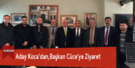 Aday Koca'dan,Başkan Cüce'ye Ziyaret