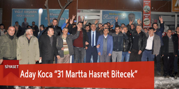 "Aday Koca ""31 Martta Hasret Bitecek"""