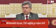Milletvekili Aycan, 550 sağlıkçıyı kabul etti
