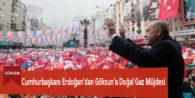 Cumhurbaşkanı Erdoğan'dan Göksun'a Doğal Gaz Müjdesi