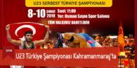 U23 Türkiye Şampiyonası Kahramanmaraş'ta