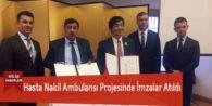 Hasta Nakil Ambulansı Projesinde İmzalar Atıldı
