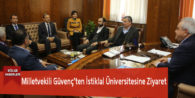 Milletvekili Güvenç'ten İstiklal Üniversitesine Ziyaret
