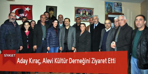 Aday Kıraç, Alevi Kültür Derneğini Ziyaret Etti