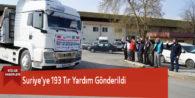 Suriye'ye 193 Tır Yardım Gönderildi