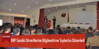 BBP Sandık Görevlilerine Bilgilendirme Toplantısı Düzenledi
