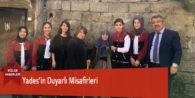 Yades'in Duyarlı Misafirleri
