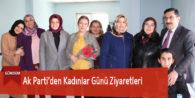 Ak Parti'den Kadınlar Günü Ziyaretleri