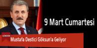 Mustafa Destici Göksun'a Geliyor