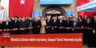 Ekinözü Abdurrahim Karakoç Sosyal Tesisi Hizmete Açıldı