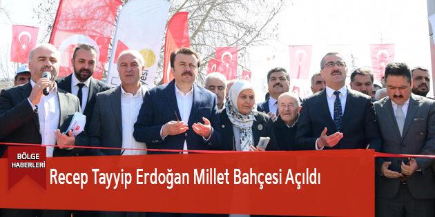 Recep Tayyip Erdoğan Millet Bahçesi Açıldı