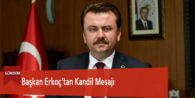 Başkan Erkoç'tan Kandil Mesajı