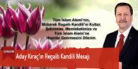 Aday Kıraç'ın Regaib Kandili Mesajı