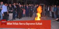 Millet İttifakı Nevruz Bayramını Kutladı