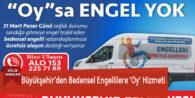 Büyükşehir'den Bedensel Engellilere 'Oy' Hizmeti