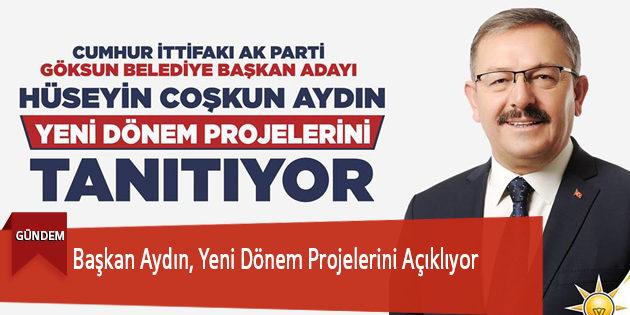 Başkan Aydın, Yeni Dönem Projelerini Açıklıyor