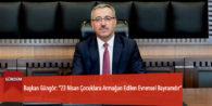 """Başkan Güngör: """"23 Nisan Çocuklara Armağan Edilen Evrensel Bayramdır"""""""