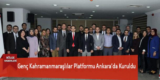 Genç Kahramanmaraşlılar Platformu Ankara'da Kuruldu