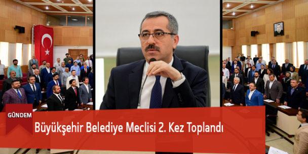 Büyükşehir Belediye Meclisi 2. Kez Toplandı