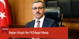 Başkan Güngör'den YKS Başarı Mesajı