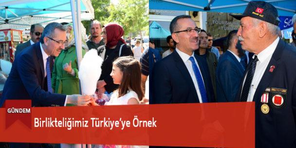 Birlikteliğimiz Türkiye'ye Örnek