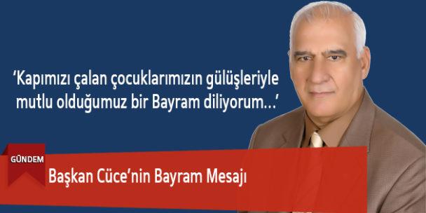 Başkan Cüce'nin Bayram Mesajı
