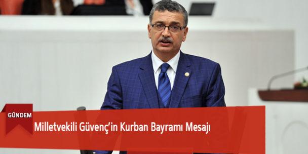 Milletvekili Güvenç'in Kurban Bayramı Mesajı