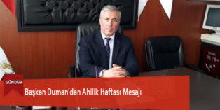 Başkan Duman'dan Ahilik Haftası Mesajı