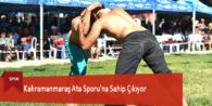 Kahramanmaraş Ata Sporu'na Sahip Çıkıyor