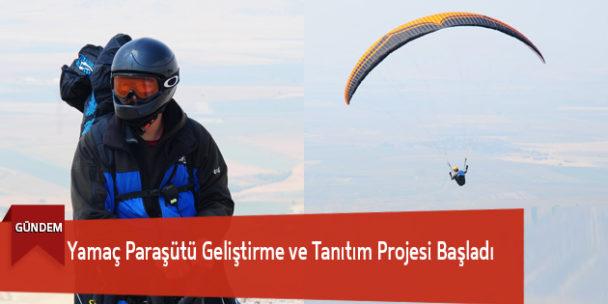 Yamaç Paraşütü Geliştirme ve Tanıtım Projesi Başladı