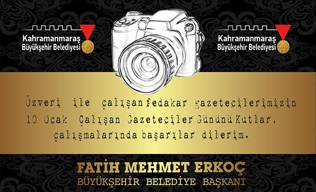 Büyükşehir Belediye Başkanı Fatih Mehmet Erkoç'un Gazeteciler Günü Tebrik Mesajı
